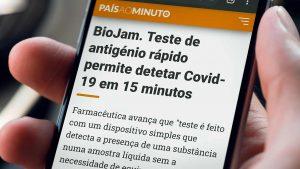 Biojam. Teste de antigénio rápido permite detetar Covid-19 em 15 minutos.